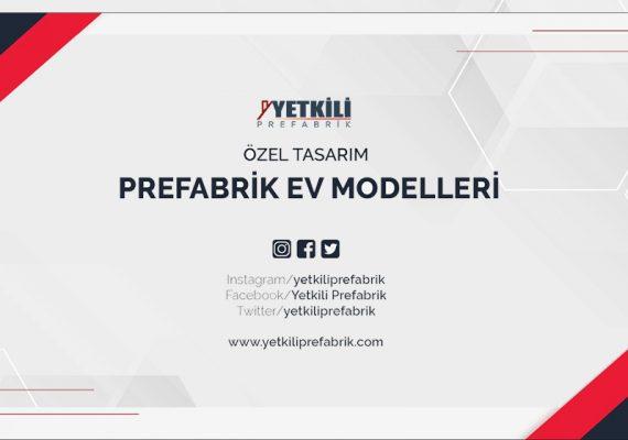 Özel Tasarım Prefabrik Ev Modelleri
